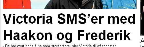 Victoria SMS'er med Haakon og Frederi