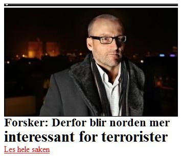 Forsker: Derfor blir norden mer,interessant for terrorister,,Les hele saken